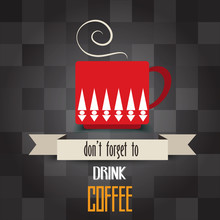 Coffee Cup Poster With Message...