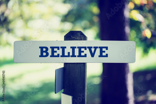 Photo  Believe signpost