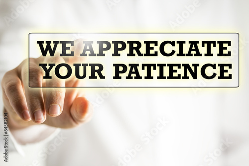 We appreciate your patience Canvas Print