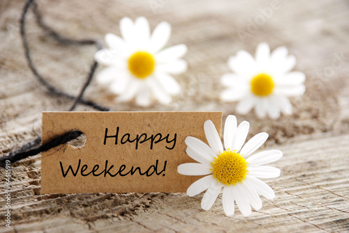 Obraz Natural Looking Label with Happy Weekend - fototapety do salonu