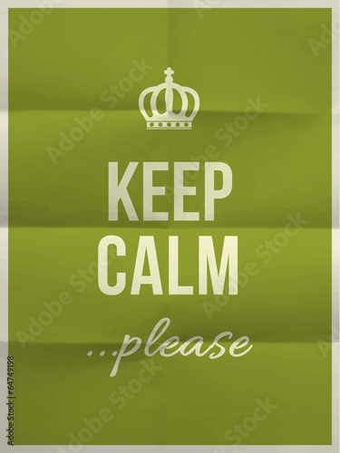 Photo Keep calm please quote on folded in eight paper texture