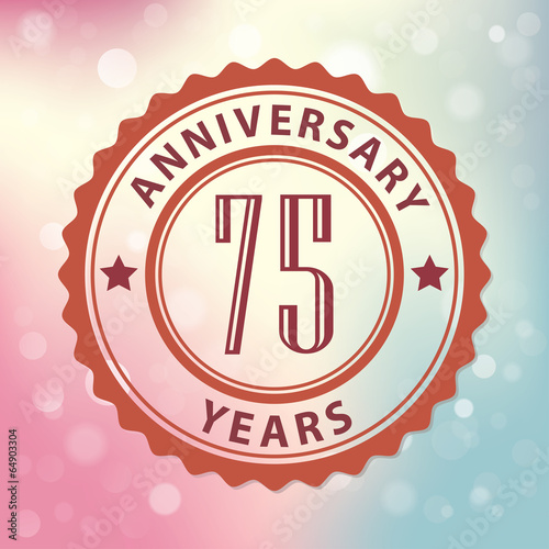 75 Years Anniversary-Retro seal, with colorful bokeh background Poster