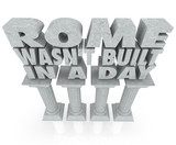 Rome Wasn't Built in a Day Saying Quote Marble Columns Pillars