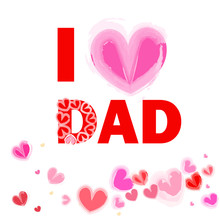 I Love Dad Happy Father's Day Card Vector