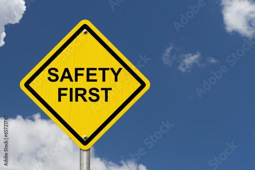 Fotografie, Obraz  Safety First Warning Sign