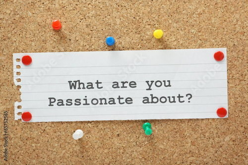 Photo  What Are You Passionate About on a cork notice board