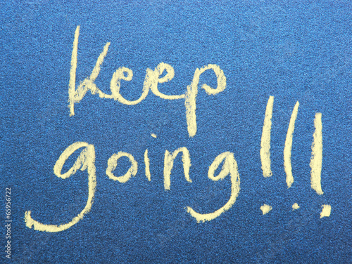 Fotografie, Obraz  motivational message keep going