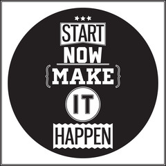 Fototapeta Typographic Poster Design - Start Now. Make it Happen