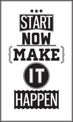 Fototapeta Motivational poster. Start Now. Make it Happen