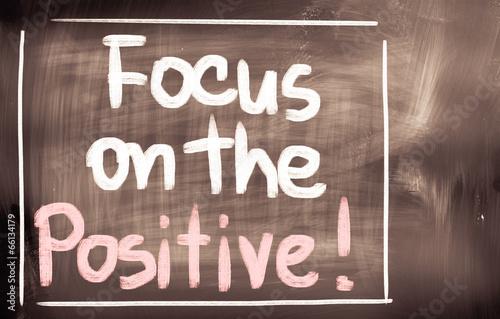 Fotografía  Focus On The Positive Concept