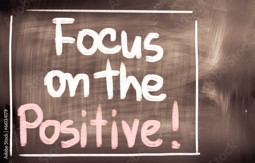Fotografie, Obraz  Focus On The Positive Concept