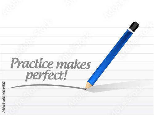 Fotografie, Obraz  practice makes perfect message illustration