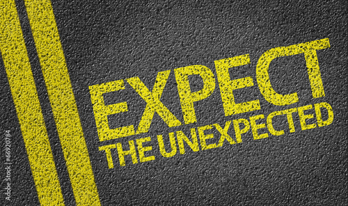 Expect the Unexpected written on the road Wallpaper Mural