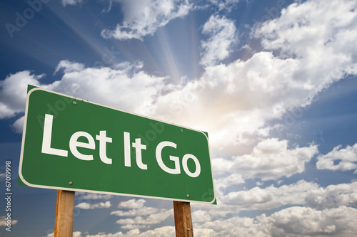 Photo  Let It Go Green Road Sign