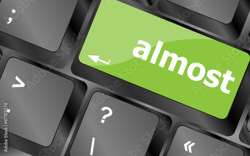 Fotografía  almost words concept with key on keyboard