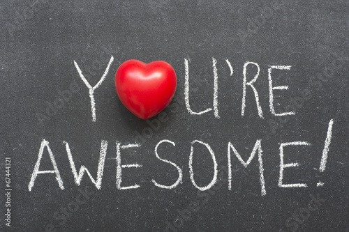 you are awesome Wallpaper Mural