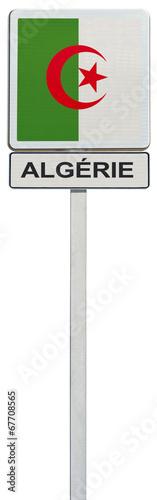 Tuinposter Algerije drapeau de l'Algérie sur panneau de signalisation
