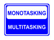 canvas print picture - Multitasking - Monotasking