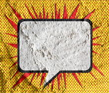 Speech Bubble Pop Art On Cement Wall Texture Background Design