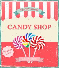 Vintage Candy Shop Poster Template, Vector Illustration