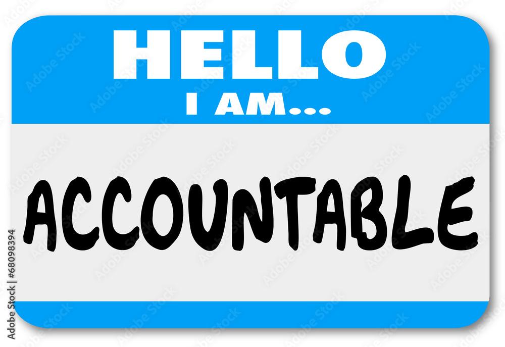 Fototapeta Hello I Am Accountable Name Tag Responsibility Scapegoat