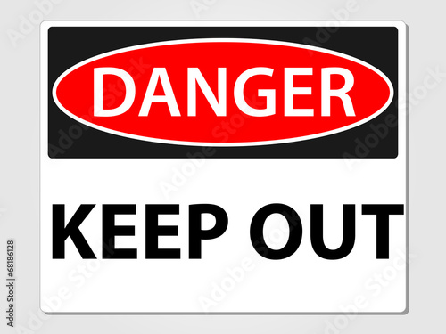 Danger keep out sign Poster