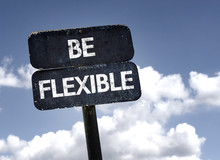 Be Flexible Sign With Clouds A...