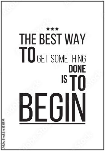 najlepszym-sposobem-na-zdobycie-czegos-jest-rozpoczecie-motywacyjny-plakat-o