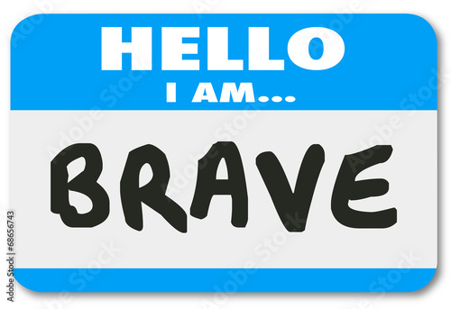 Canvas Print Hello I Am Brave Name Tag Sticker Courage Fearless Confidence