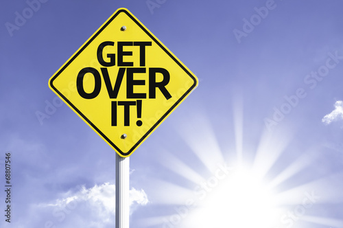 Get Over It! road sign with sun background Canvas Print