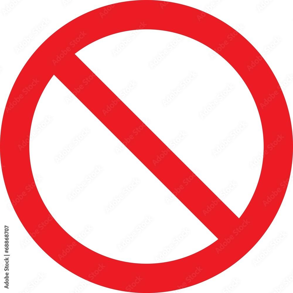 Fototapeta Not Allowed Sign
