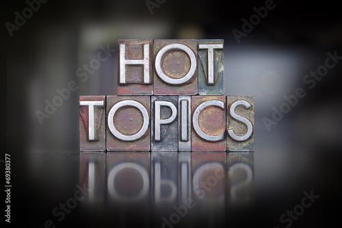 Obraz na plátně  Hot Topics Letterpress