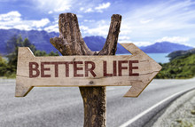 Better Life Wooden Sign With A Landscape On Background