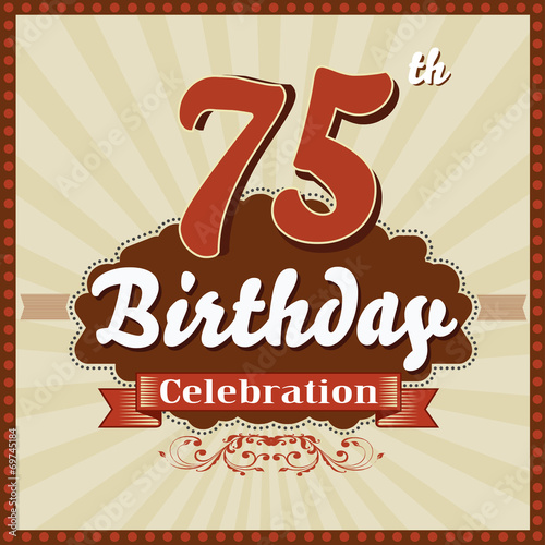 75 years celebration, 75th happy birthday retro style card Poster