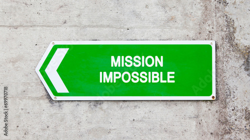 Photo  Green sign - Mission impossible