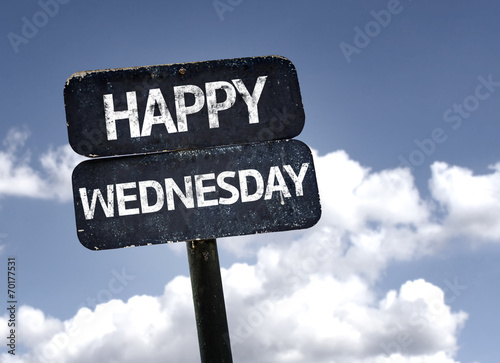 Valokuvatapetti Happy Wednesday sign with clouds and sky background
