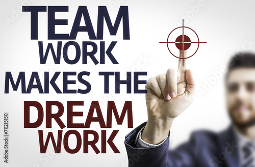 Stampa su Tela Business man pointing: Team Work Makes the Dream Work