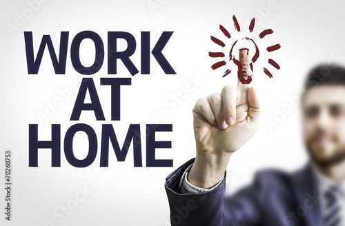 Business man pointing the text: Work At Home Poster