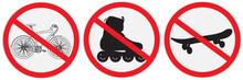 No Bikes, Ride, Roller, Allowe...