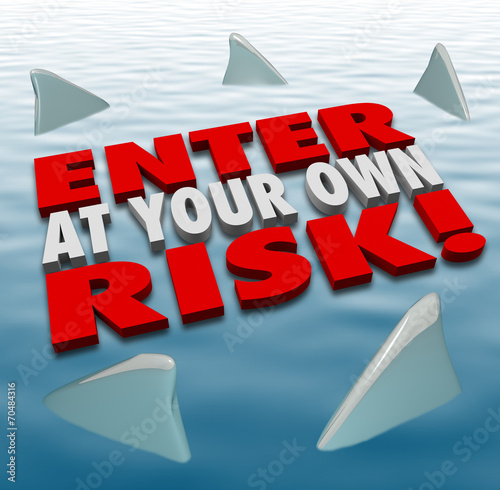 Photo Enter at Your Own Risk 3d Words Shark Fins Circling