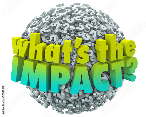 Foto  Whats the Impact Question Marks Effect Consequence Result Outcom
