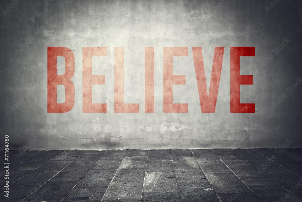 Glauben Sie Nachricht auf der Wand Foto, Poster, Wandbilder bei ...