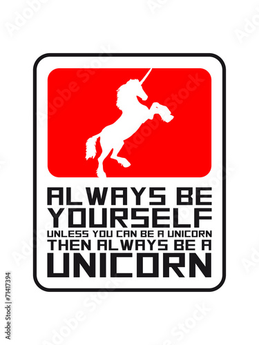Design Logo always be yourself unicorn Canvas Print