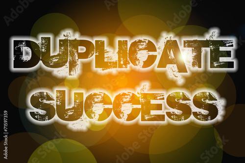 Fotografie, Obraz  Duplicate Success Concept