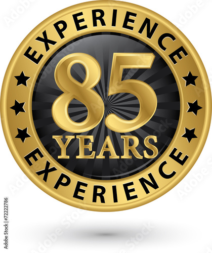 Fotografia  85 years experience gold label, vector illustration