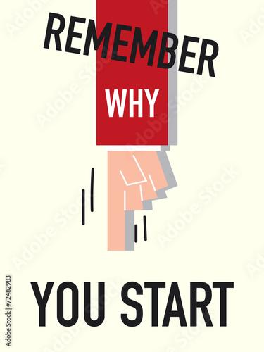 pamietaj-dlaczego-wiesz-ze-zacznasz-wektorowa-ilustracje