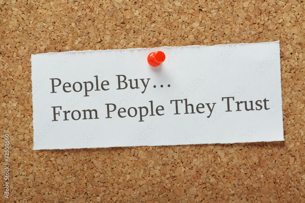 Fototapeta People Buy From People They Trust Reminder Message