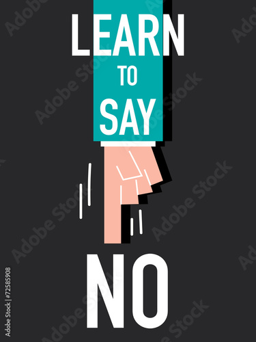 Photo Word LEARN TO SAY NO vector illustration