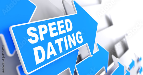Speed Dating on Direction Arrow Sign. #73116531