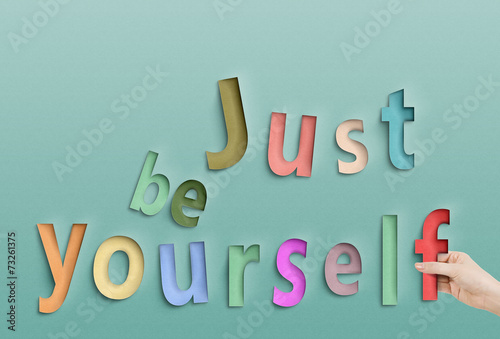 Fotografía  Just be yourself